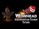 Highmountain Tauren Totems