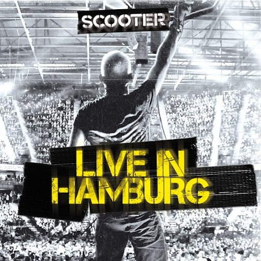 Scooter альбом Scooter - Live in Hamburg