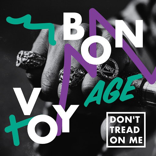 Альбом Bon Voyage Don't Tread On Me