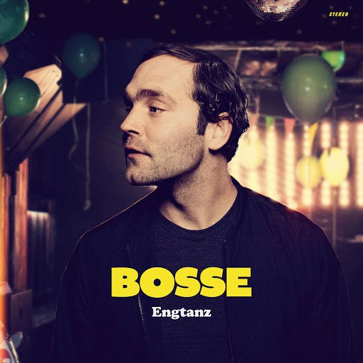 Bosse альбом Engtanz