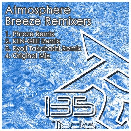 Atmosphere альбом Breeze Remixes (4-Track Maxi-Single)