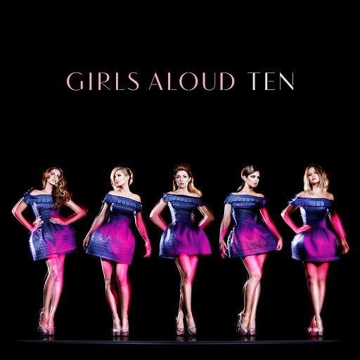 Girls Aloud альбом Ten