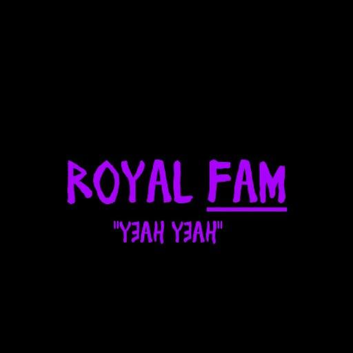 """Royal Fam альбом """"Yeah Yeah"""""""