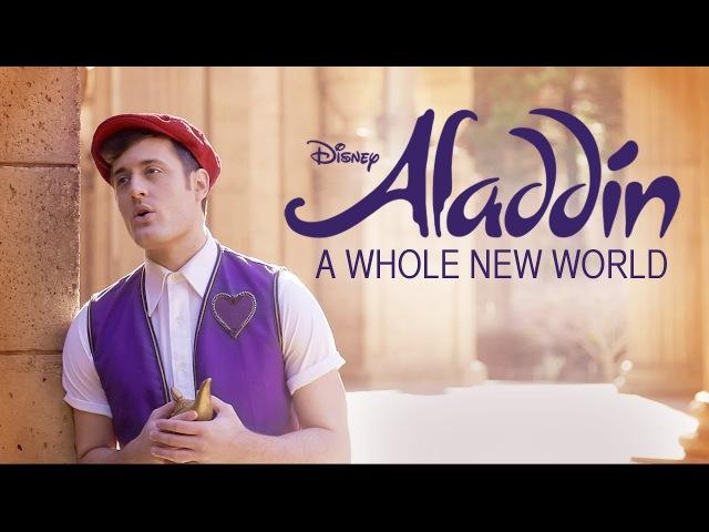 A Whole New World - Disney's Aladdin - Music Video - Nick Pitera (Cover)