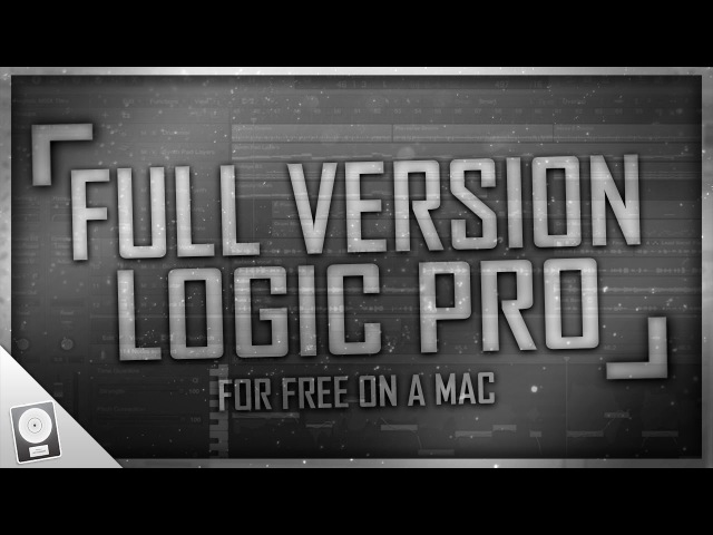 How To Get The Full Version of Logic Pro X 10.3.2 For FREE! | Mac OS X Tutorial