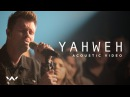 Yahweh | Live Acoustic Sessions | Elevation Worship