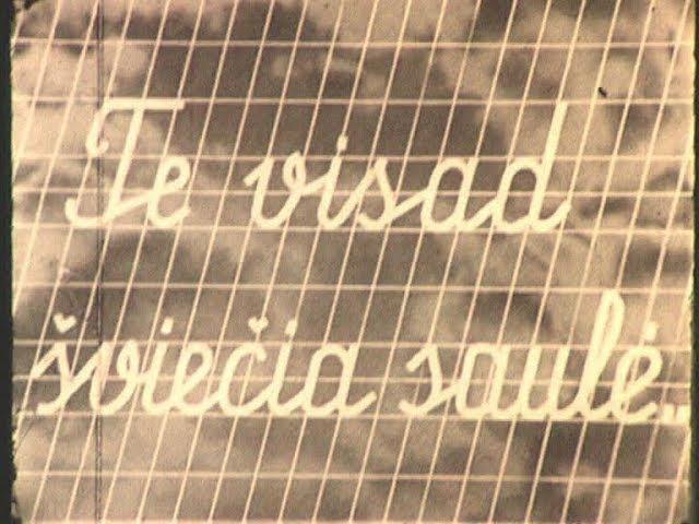 """""""Te visad šviečia saulė"""" (1963)"""