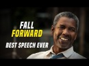 Denzel Washington - Fall Forward - One of The Best Motivational Speech Ever