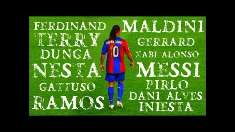 Ronaldinho Humiliating Great Players ● Ultimate Edition