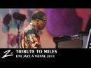Herbie Hancock Marcus Miller Wayne Shorter Tribute to Miles LIVE HD