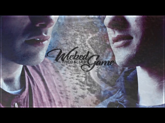 Theo Liam   Wicked Game (For Ale)