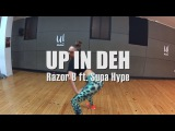 UP IN DEH - Razor B ft. Supa Hype  Yohanna Almagro AfroDancehall Choreography