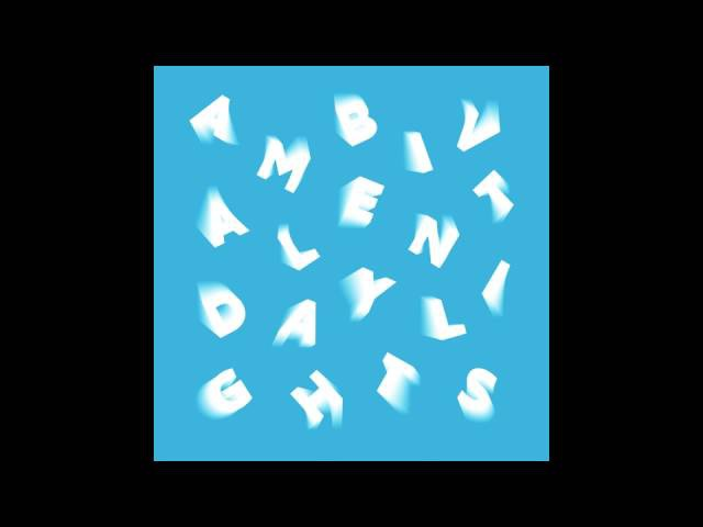Ambivalent - Daylights (COR12133)