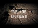 Track Your Life Away 2 Josh Nicholls