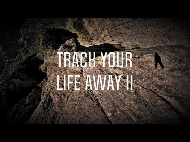 Track Your Life Away 2 - Josh Nicholls