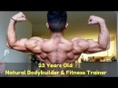23 Years Old Natural Bodybuilder Fitness Trainer | IFBB PRO BPI Sports Athlete
