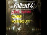 Fallout 4 + DLC Livestream BLIND Walkthrough-Hard Difficulty-Come Hangout With Us!