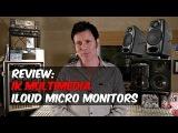 iLoud Micro Monitors Review - Warren Huart - Produce Like A Pro