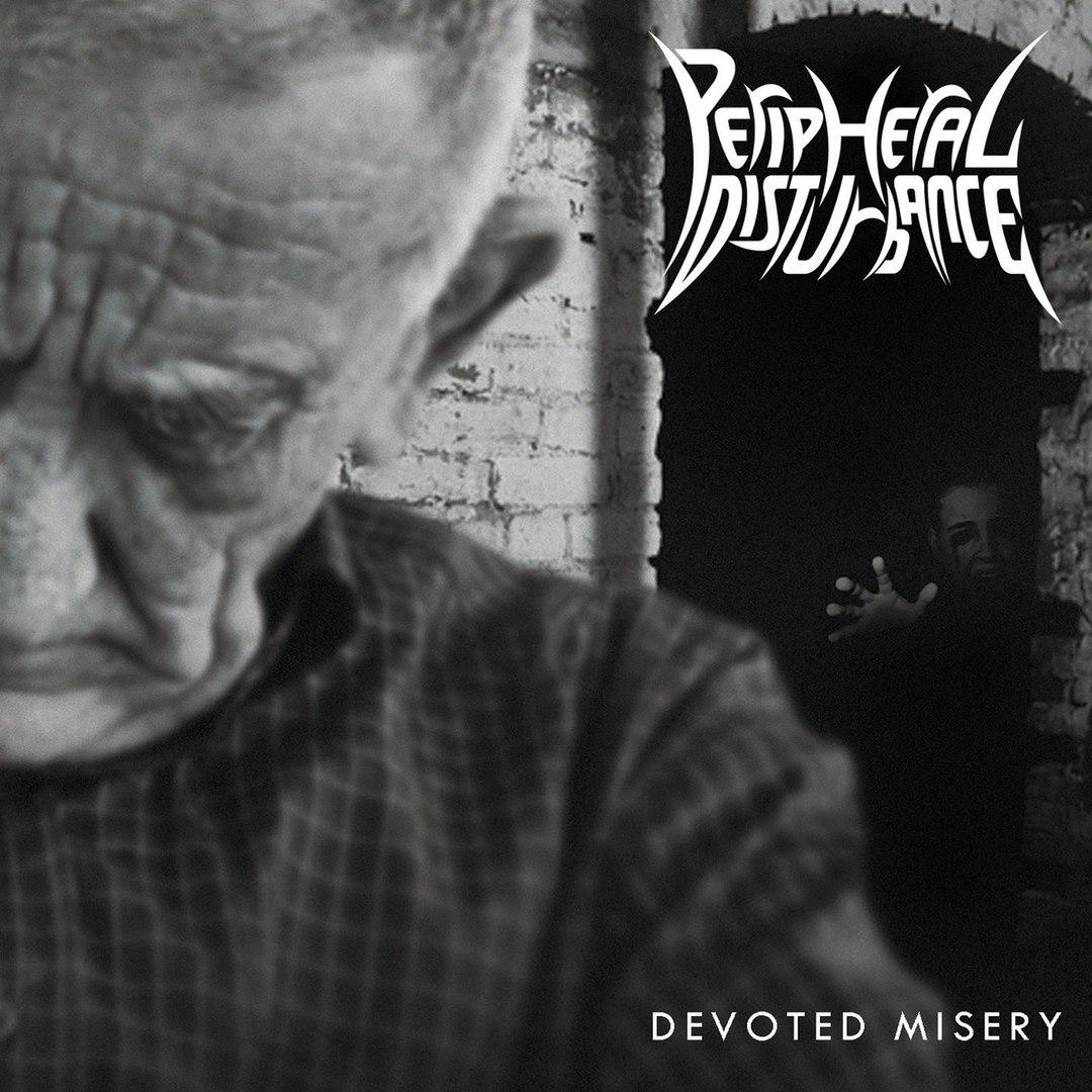 Peripheral Disturbance - Devoted Misery (2018)