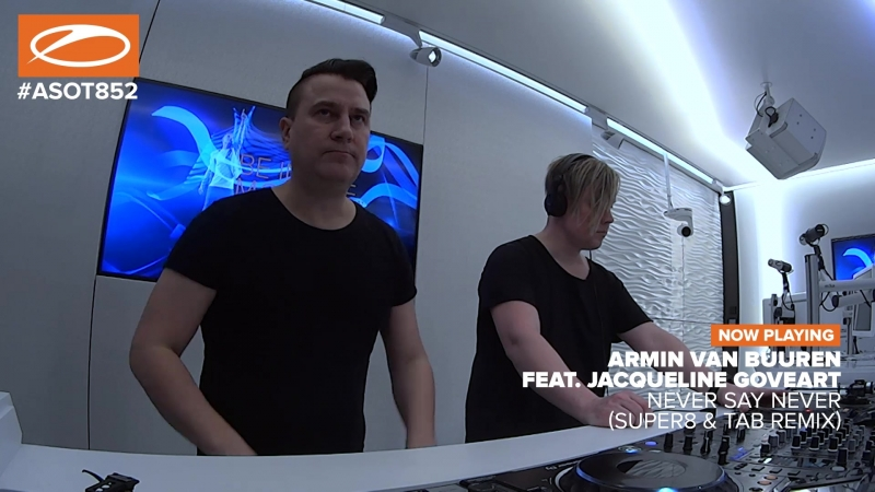 Armin van Buuren feat. Jacqueline Goveart - Never Say Never (Super8 Tab Remix)