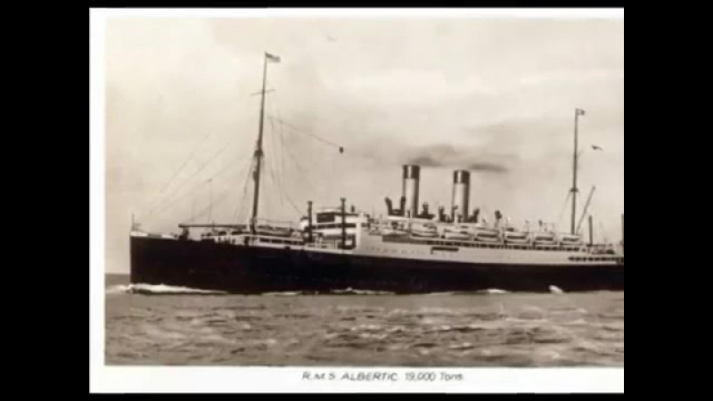RMS Albertic, White Star Line, She´s a gorgeous thing - Billy Barton