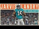 Jarvis Landry 2017 Miami Dolphins Highlights | Thank You |