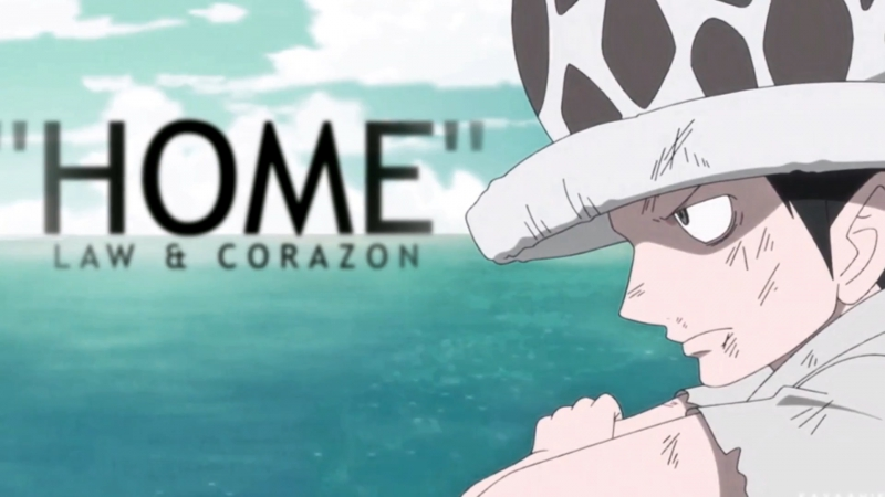 [One Piece AMV] - HOME ¦ Law Corazon