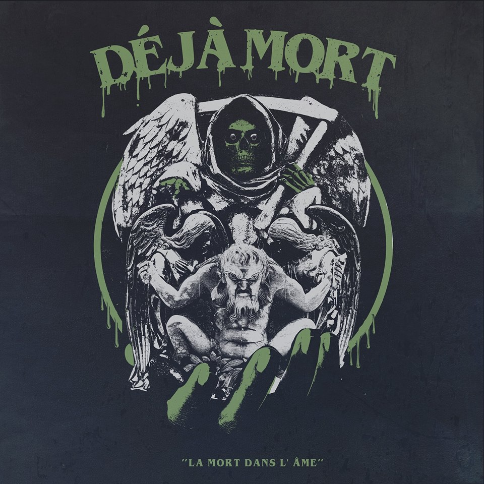 Deja Mort - La Mort Dans L'ame (2018)