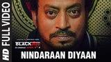 Nindaraan Diyaan Full Video Song | Blackmail | Irrfan Khan | Amit Trivedi | Amitabh Bhattacharya
