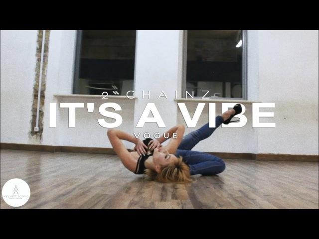 Dance Intensive 22 | 2 Chainz - It's A Vibe | Vogue by Dora | VELVET YOUNG DANCE CENTRE