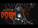Anime DOOM Official Trailer