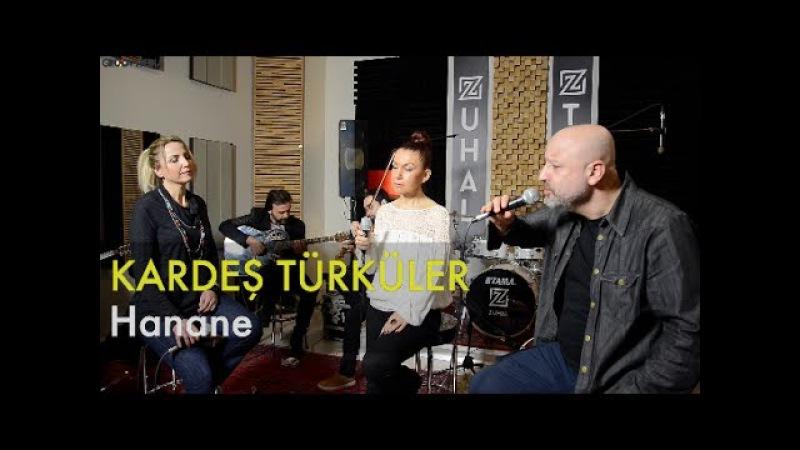 Kardeş Türküler - Hanane Groovypedia Studio Sessions