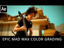 Epic Mad Max Cinematic Color Grading - After Effects Tutorial!