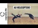 AU HELICOPTERO Florieo Tutorial Series Capoeira Life Show