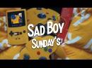 Sad Boy Sunday's Episode 1 Sad Mix