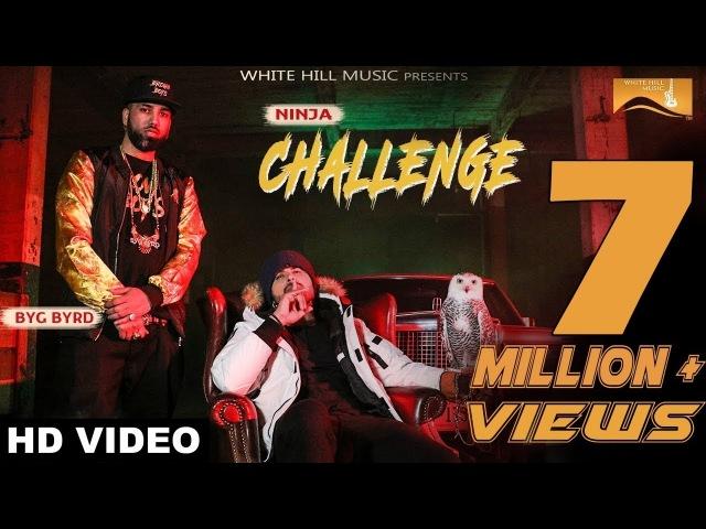 New Punjabi Songs 2018 : Challenge (Full Video) Ninja, Sidhu Moose Wala, Byg Byrd | White Hill Music