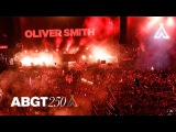 Oliver Smith #ABGT250 Live at The Gorge Amphitheatre, Washington State (Full 4K Ultra HD Set)