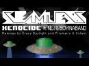 Seamless - Xenocide feat. NLJ Boyinaband (Crazy Daylight Remix)