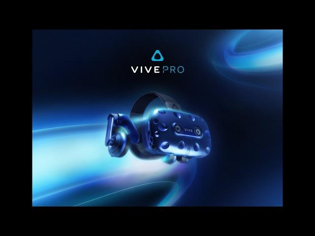 HTC представила Vive Pro - новую модель очков виртуальной реальности