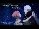 Shingeki no Bahamut Virgin Soul AMV Looking Through Your Eyes (Charioce x Nina)