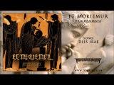Et Moriemur (Czech Republic) - Dies Irae (Atmospheric DeathDoomBlack Metal) HD
