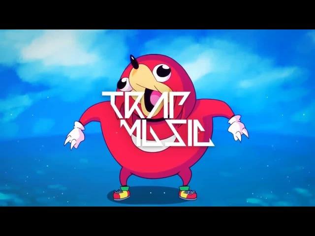 DO YOU KNOW DA WAE (Trap Remix)