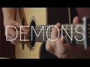 Imagine Dragons - Demons - Fingerstyle Guitar Cover By James Bartholomew