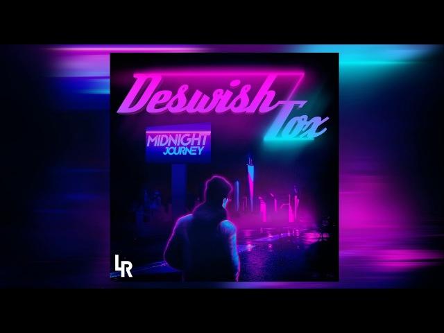 Deswish Tox - Midnight Journey (Full Album 2017)