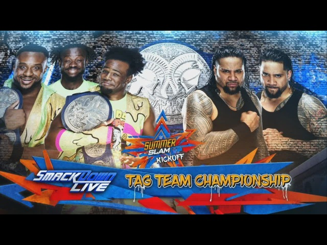 (Wrestling Premium) SummerSlam 2017 | Kickoff | The New Day vs. The Usos | SmackDown Tag Team Championship Match