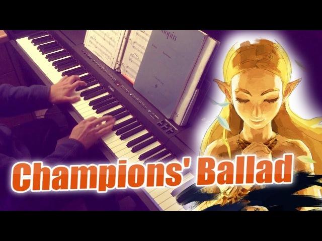Zelda Botw: Champions' Ballad Piano Cover (w/Sheets)