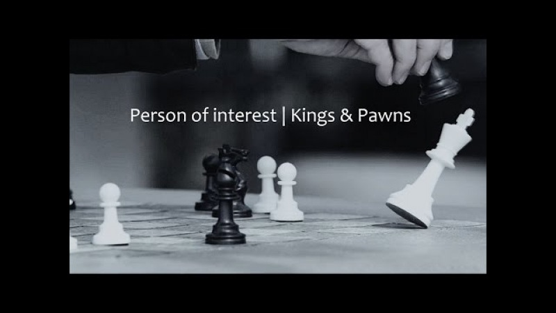 Person of interest | Kings pawns