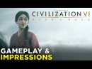 Civilization VI Rise and Fall HANDS ON Impressions Gameplay