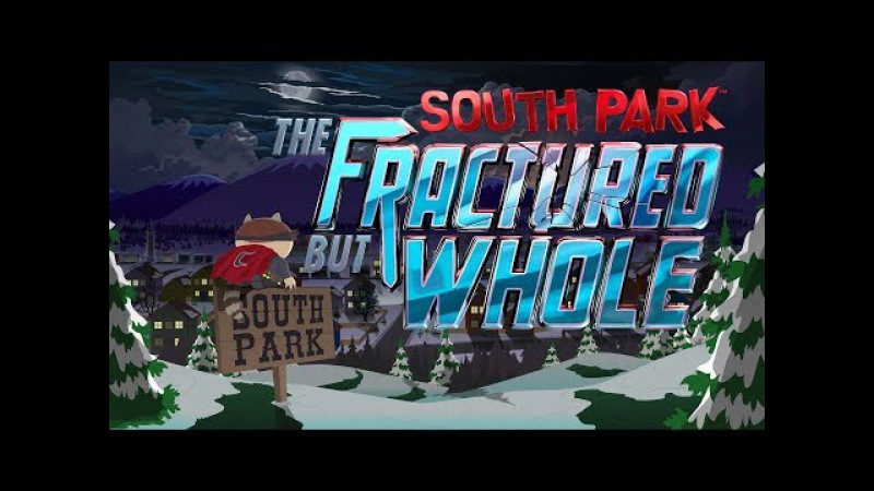 South Park The Fractured But Whole 9 - в поисках истины...
