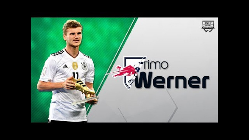 TIMO WERNER | RB Leipzig - Crazy Goals, Assists Skills | 2017/18 (HD)